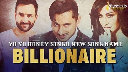 Billionaire Lyrics - Yo Yo Honey Singh | Baazaar