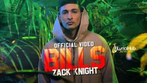 Bills Lyrics - Zack Knight