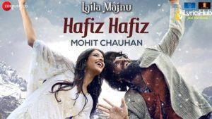 Hafiz Hafiz Lyrics - Laila Majnu   Avinash Tiwary, Tripti Dimri