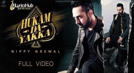 Hukam Da Yakka Lyrics - Gippy Grewal, Desi Crew