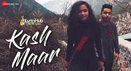 Kash Maar Lyrics - MellowD, Avani Mehra