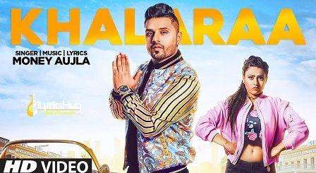 Khalaraa Lyrics - Money Aujla, Miss Neelam