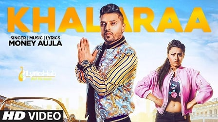 Khalaraa Lyrics - Money Aujla, Miss Neelam
