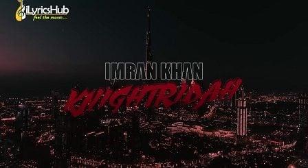 Knightridah Lyrics - Imran Khan