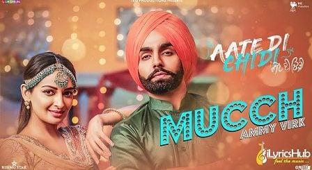 Mucch Lyrics - Ammy Virk, Inder Kaur   Aate Di Chidi