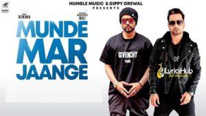 Munde Mar Jaange Lyrics - Bohemia, Raghveer Boli