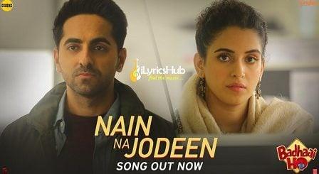 Nain Na Jodeen Lyrics - Neha Kakkar, Ayushmann Khurrana