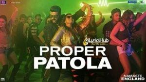 Proper Patola Lyrics - Diljit Dosanjh, Badshah, Aastha Gill