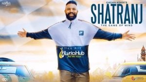 Shatranj Lyrics - Gagan Kokri, Rahul Dutta