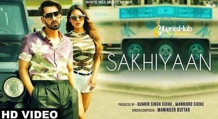 Sakhiyaan Lyrics - Maninder Buttar, MixSingh