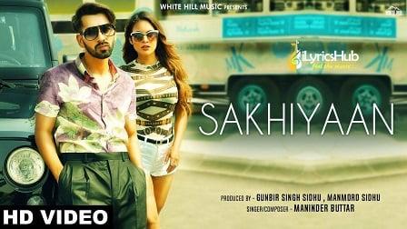 Sakhiyaan Lyrics Maninder Buttar, MixSingh