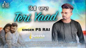 Teri Yaad Lyrics - Ps Rai