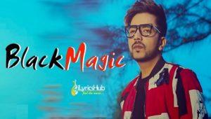 Black Magic Lyrics - Nawaab Saab