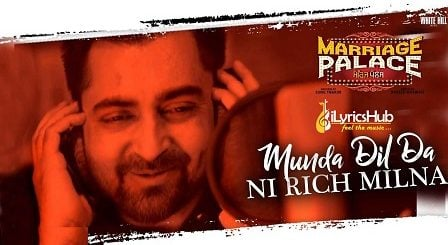 Munda Dil Da Ni Rich Milna Lyrics - Sharry Mann