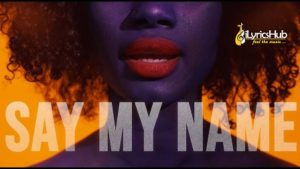 Say My Name Lyrics - David Guetta