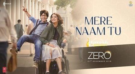 Mere Naam Tu Lyrics Zero | Abhay Jodhpurkar