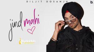 Jind Mahi Lyrics - Diljit Dosanjh | Manni Sandhu