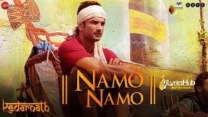Namo Namo Lyrics - Kedarnath | Amit Trivedi