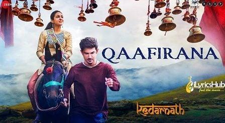 Qaafirana Lyrics - Kedarnath | Arijit Singh