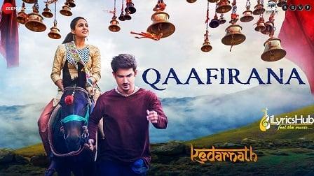 Qaafirana Lyrics Kedarnath | Arijit Singh