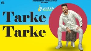 Tarke Tarke Lyrics - B Rebel