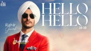 Hello Hello Lyrics - Rajvir Jawanda | MixSingh