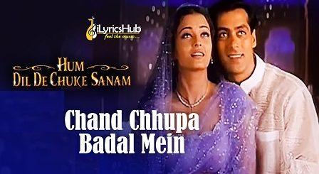 Chand Chhupa Badal Mein Lyrics - Udit Narayan