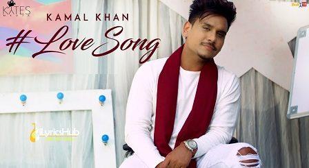 Love Lyrics - Kamal Khan