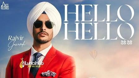 Hello Hello Lyrics - Rajvir Jawanda   MixSingh