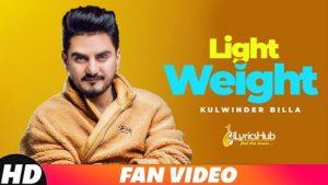 Light Weight Lyrics - Kulwinder Billa | MixSingh