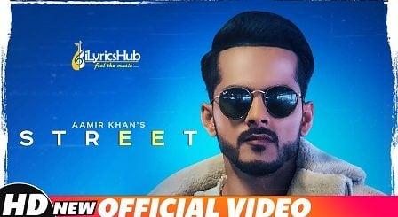 Street Lyrics - Aamir Khan | Rav Hanjra, Snappy Beats