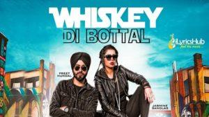 Whiskey Di Bottal Lyrics - Preet Hundal, Jasmine Sandlas