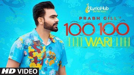 100 100 Wari Lyrics - Prabh Gill, Mix Singh