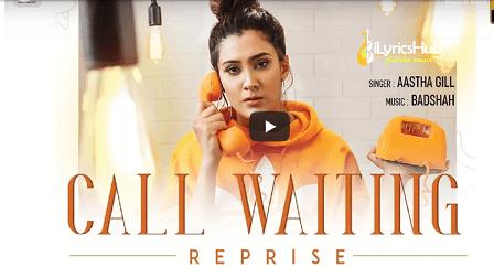 Call Waiting Reprise Lyrics - Aastha Gill   Badshah