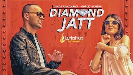 Diamond Jatt Lyrics - Gurlez Akhtar, Ginda Randhawa