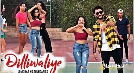 Dilliwaliye Lyrics - Bilal Saeed, Neha Kakkar
