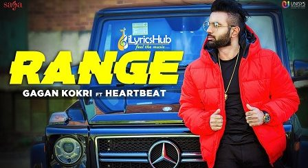 Range Lyrics - Gagan Kokri, Heartbeat