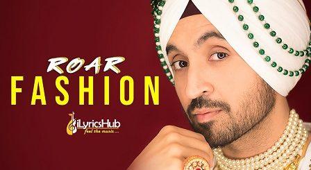 Fashion Lyrics - Diljit Dosanjh, Jatinder Shah