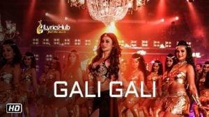 Gali Gali Lyrics - KGF | Neha Kakkar, Tanishk Bagchi