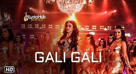 Gali Gali Lyrics - KGF | Neha Kakkar