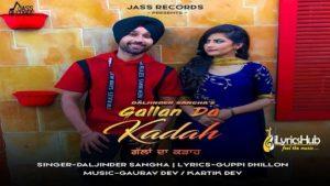 Gallan Da Kadah Lyrics - Daljinder Sangha