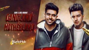 Gangland In Motherland Lyrics - Guri, Jass Manak