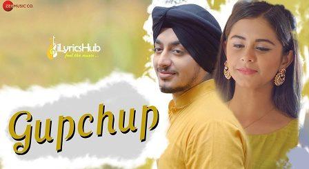 Gupchup Lyrics - Jaspreet Juneja, Rits Badiani