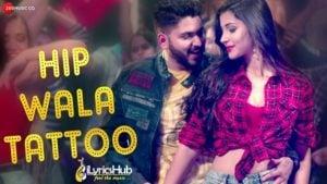Hip Wala Tattoo Lyrics - Santokh Singh