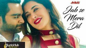Jab Se Mera Dil Lyrics - Armaan Malik, Palak Muchhal