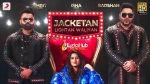 Jacketan Lightan Waliyan Lyrics - Amrit Maan, Badshah