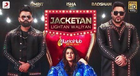 Jacketan Lightan Waliyan Lyrics - Badshah, Amrit Maan