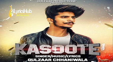 Kasoote Lyrics Gulzaar Chhaniwala