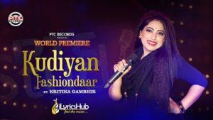 Kudiyan Fashiondaar Lyrics - Kritika Gambhir