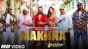Makhna Lyrics - Yo Yo Honey Singh, Neha Kakkar